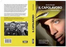 """""""Шедьовърът"""" - книгата за годините на Валентино Роси в Yamaha"""